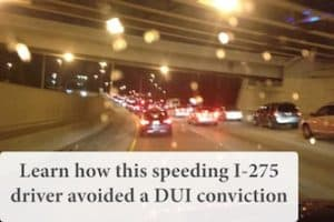 Tampa DUI lawyer Elliott Wilcox helped this client avoid a DUI conviction despite driving 100 mph in a 55 mph zone on I-275
