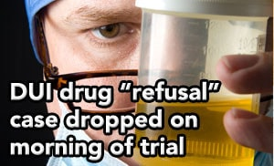 "Tampa DUI lawyer helps client avoid DUI for alleged ""refusal"" to submit to urine testing"