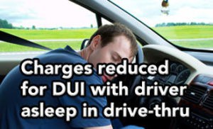Tampa DUI lawyer helps client who fell asleep in the McDonald's drive-thru