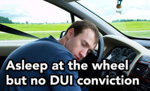 Tampa DUI lawyer helps client who was asleep at the wheel avoid a DUI conviction