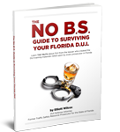"Tampa DUI defense attorney Elliott Wilcox wrote the book on DUI - ""The No B.S. Guide to Surviving Your Florida DUI"""