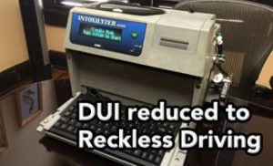 Tampa DUI lawyer gets DUI case dropped to Reckless Driving before motions filed